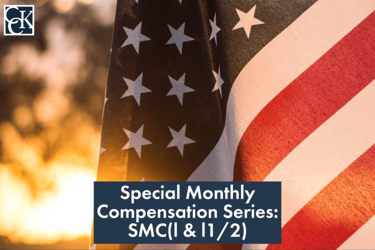 Special Monthly Compensation Series: SMC(l & l1/2)