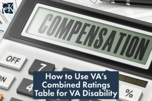 How to Use VA's Combined Ratings Table for VA Disability