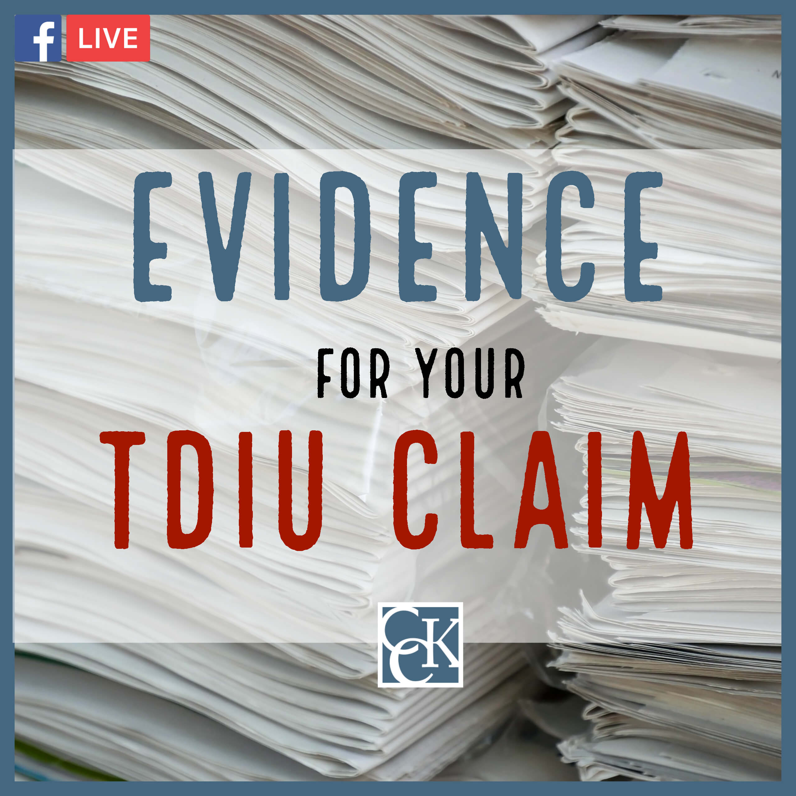 Evidence for Your Individual Unemployability VA Claim | CCK Law