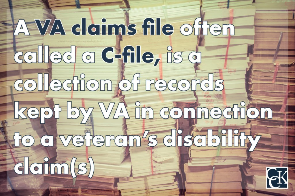 A VA claims fileoften called a C-file, is a collection of records kept by VA in connection to a veteran's disability claim(s)