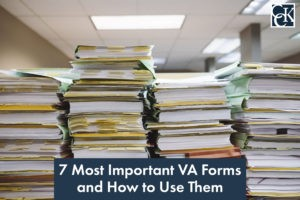 7 Most Important VA Forms and How to Use Them