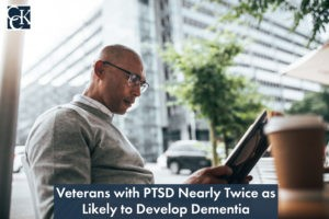 Veterans with PTSD Nearly Twice as Likely to Develop Dementia