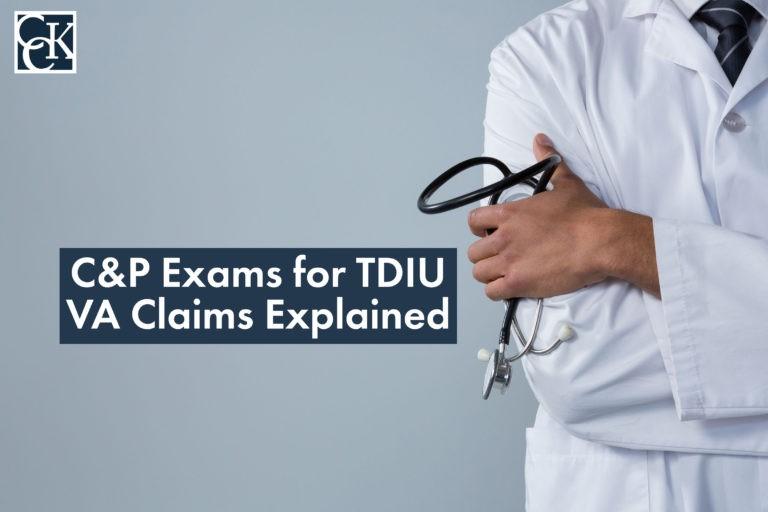 C&P Exams for TDIU VA Claims Explained